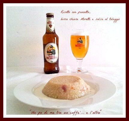 Risotto pancetta, birra chiara Moretti e salsa al taleggio