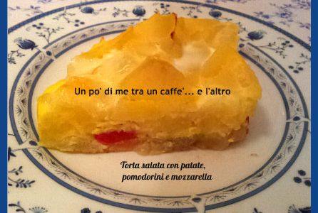 Torta salata con patate, pomodorini e mozzarella, ricetta vegetariana