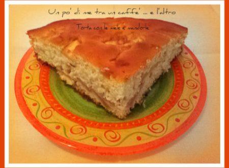 Torta mele e mandorle, ricetta dolce