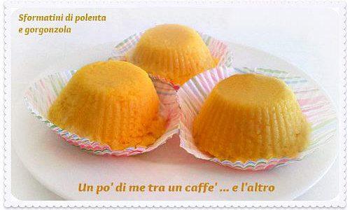 Sformatini di polenta con gorgonzola