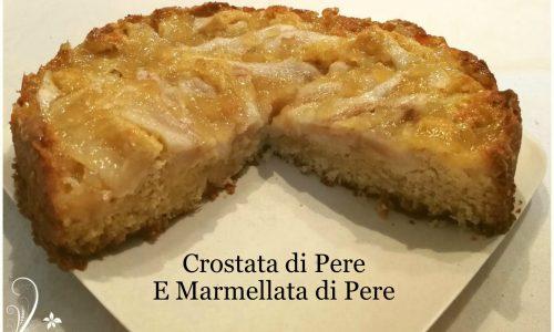 Crostata Morbida Pere e Marmellata di Pere